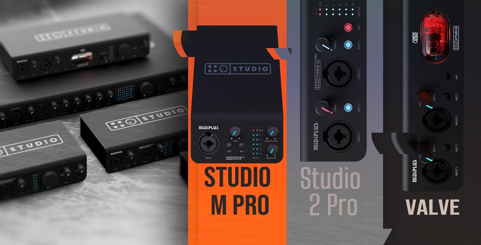 Studio M Pro  2 Pro  Valve系列